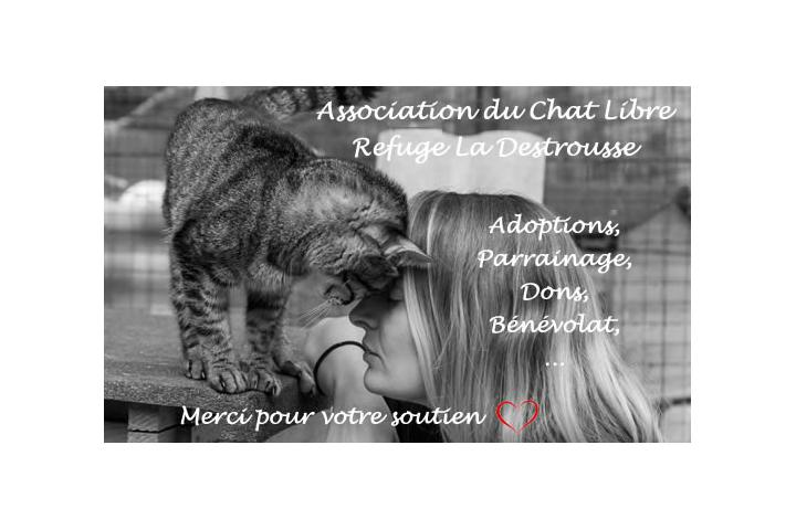 Association du Chat Libre - Refuge La Destrousse